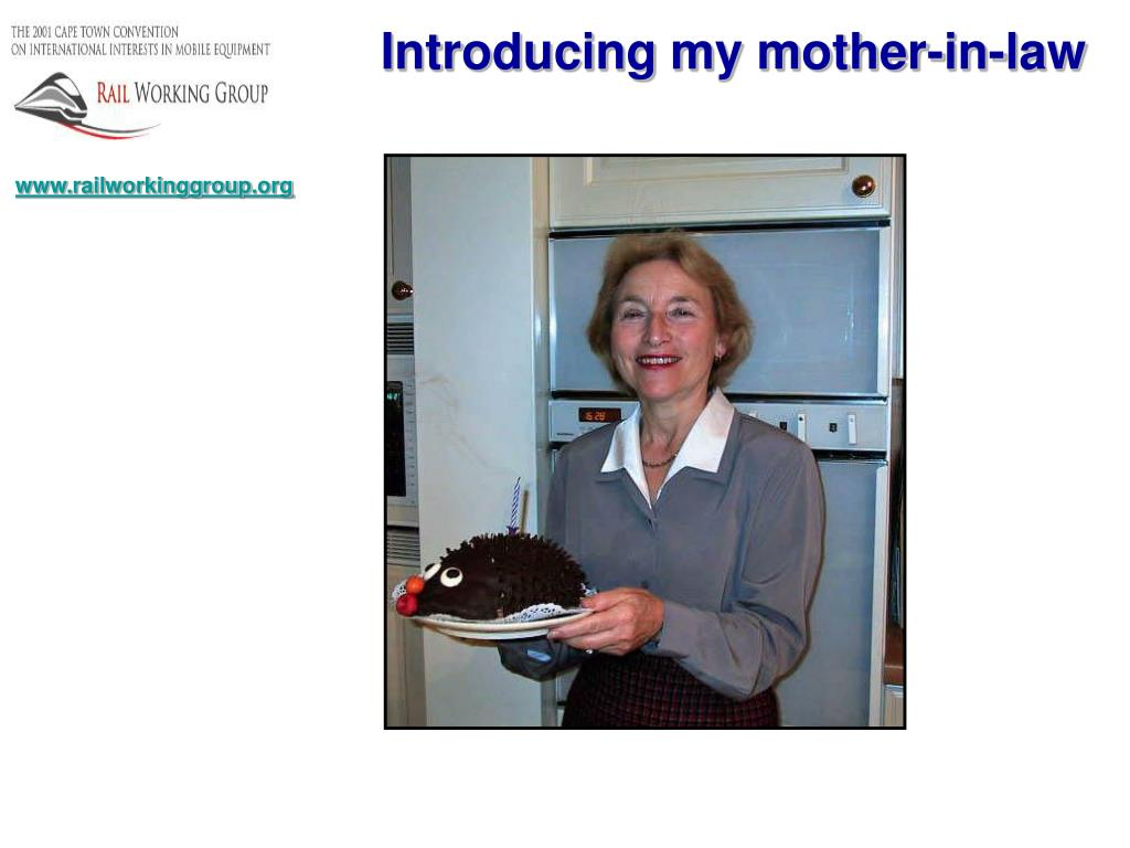 Introducing my mother-in-law