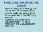 energy sector priorities cont d