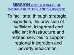 mission directorate of infrastructure and services
