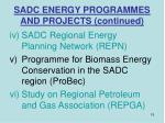 sadc energy programmes and projects continued15