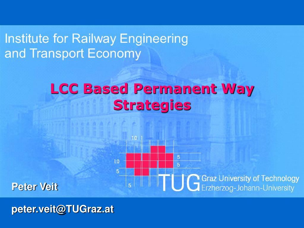 lcc based permanent way strategies l.