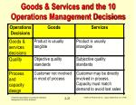 goods services and the 10 operations management decisions