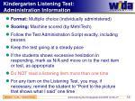 kindergarten listening test administration information