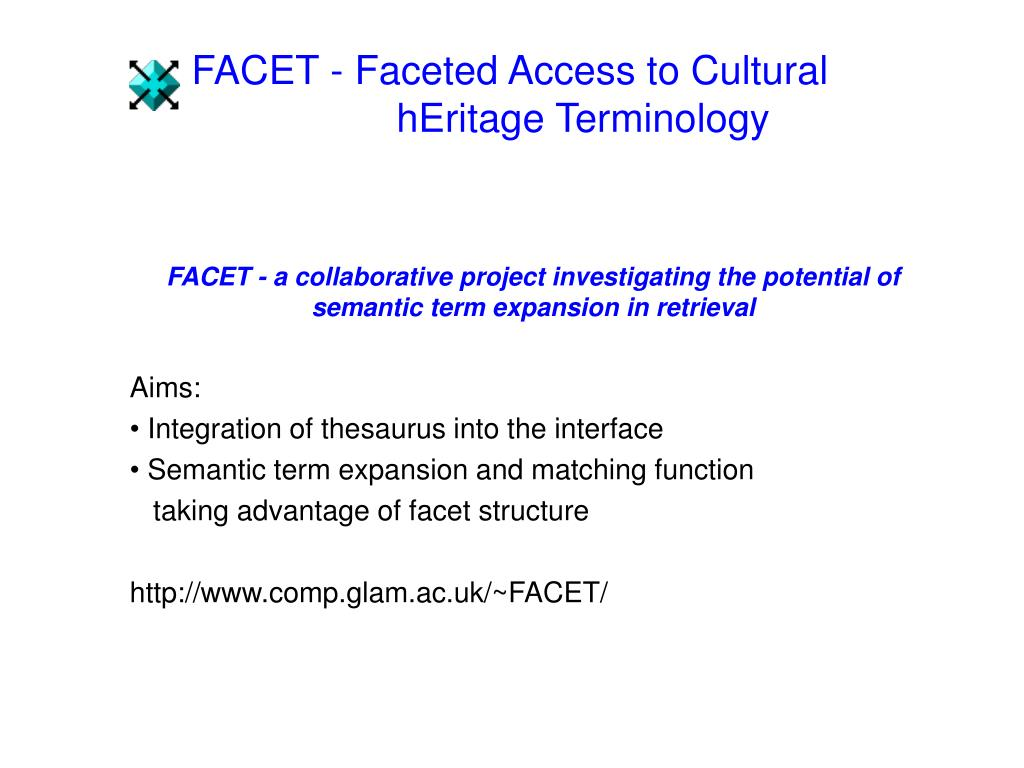 FACET - Faceted Access to Cultural