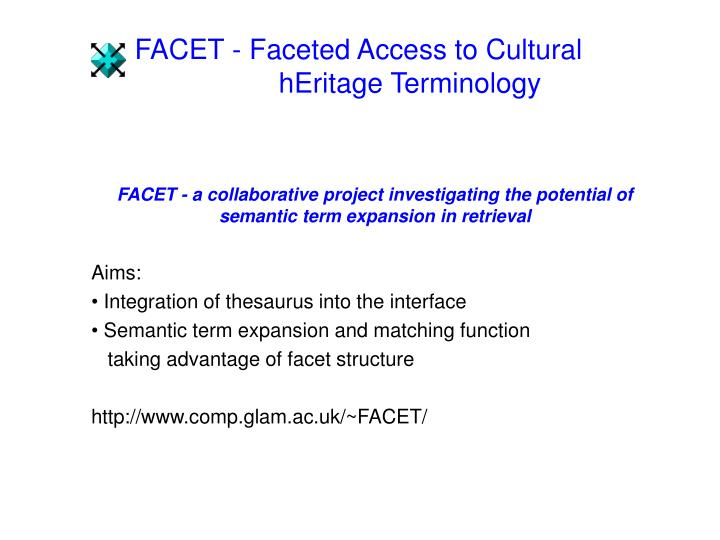Facet faceted access to cultural heritage terminology