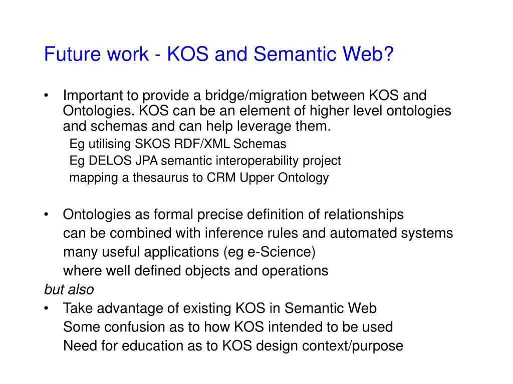 Future work - KOS and Semantic Web?