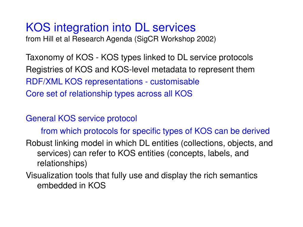 KOS integration into DL services