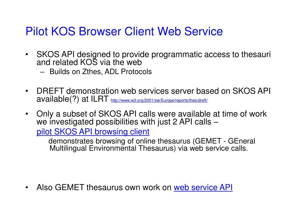 Pilot KOS Browser Client Web Service