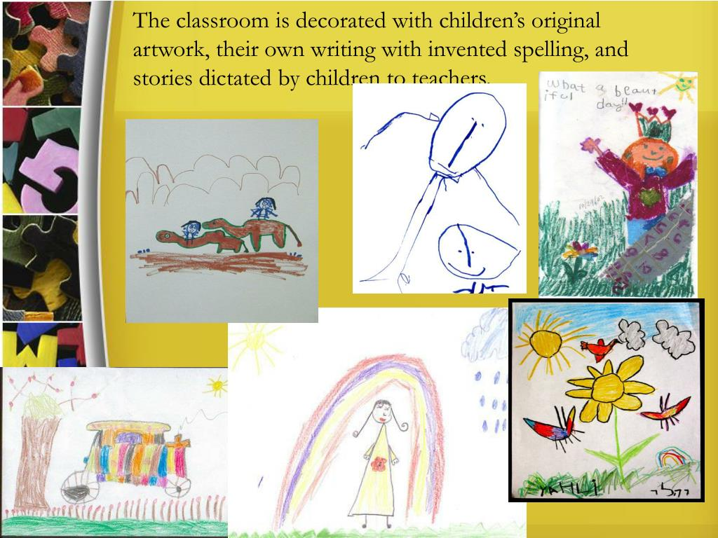 The classroom is decorated with children's original artwork, their own writing with invented spelling, and stories dictated by children to teachers.