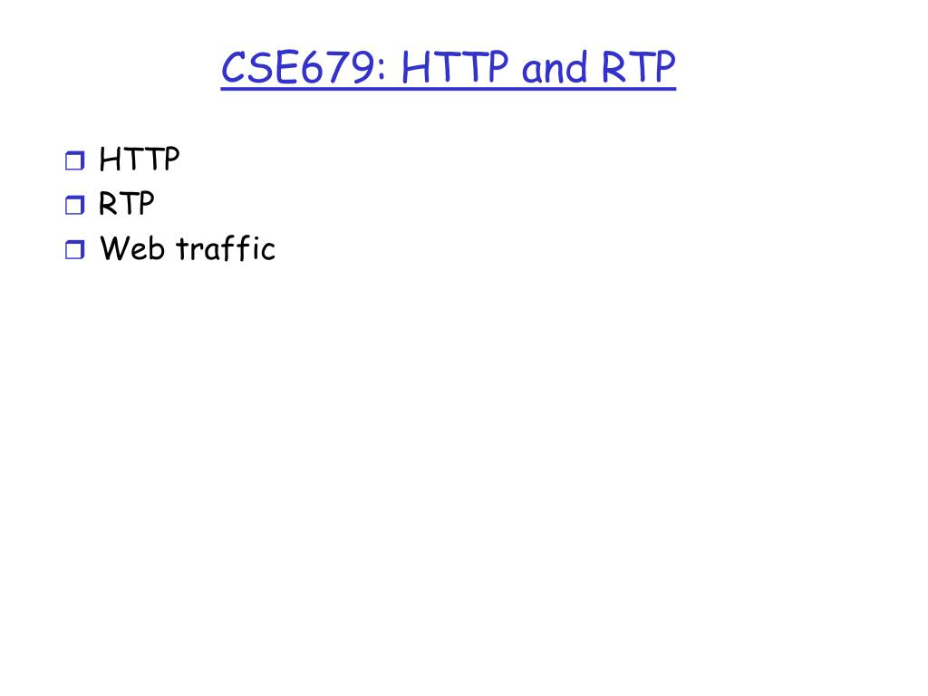 cse679 http and rtp l.