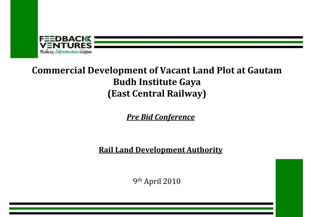 commercial development of vacant land plot at gautam budh institute gaya east central railway l.
