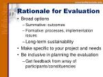 rationale for evaluation