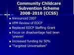 community childcare subvention scheme 2008 2010 ccss