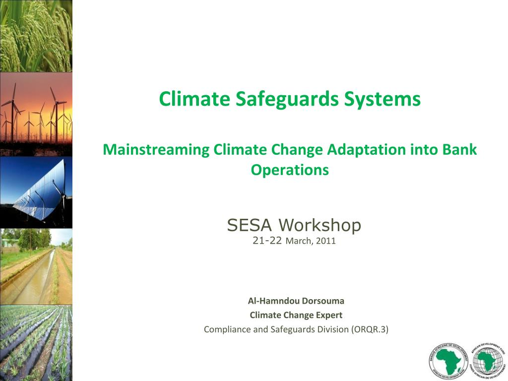 climate safeguards systems mainstreaming climate change adaptation into bank operations l.