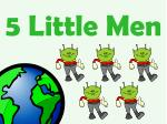 5 little men
