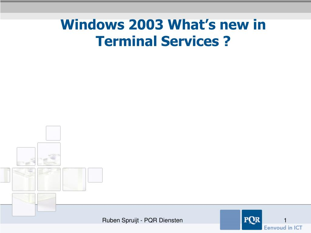 windows 2003 what s new in terminal services l.