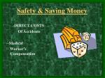 safety saving money6