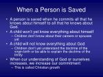 when a person is saved