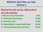 remas real men are safe session 4