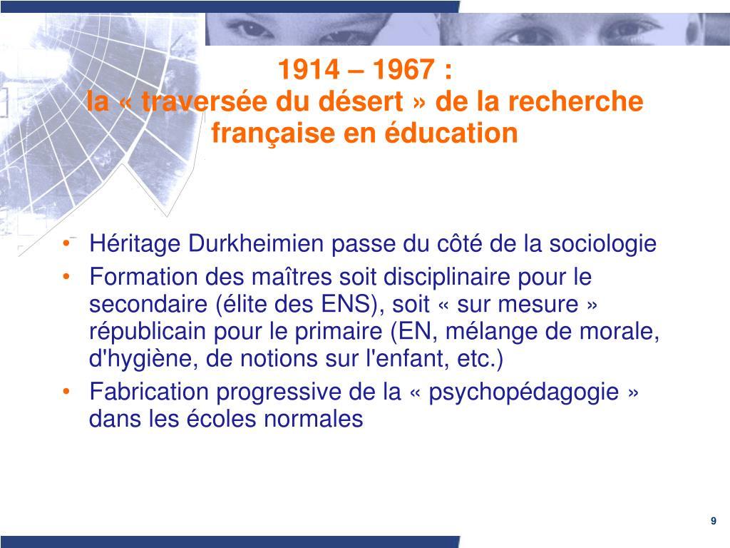 1914 – 1967 :