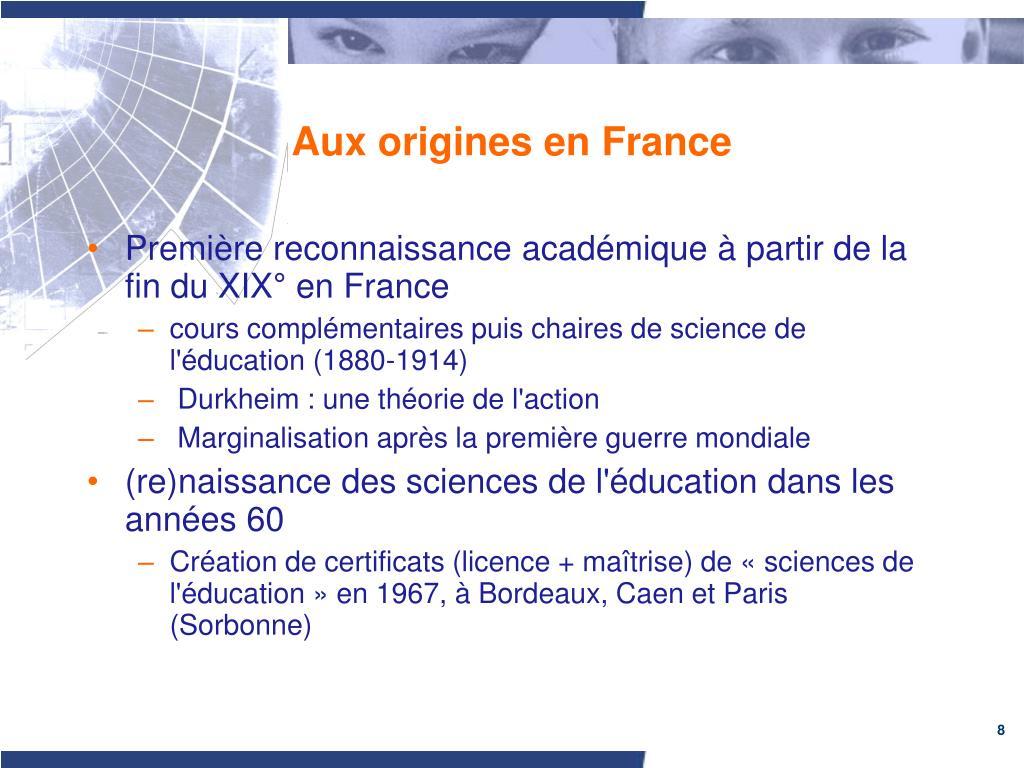 Aux origines en France