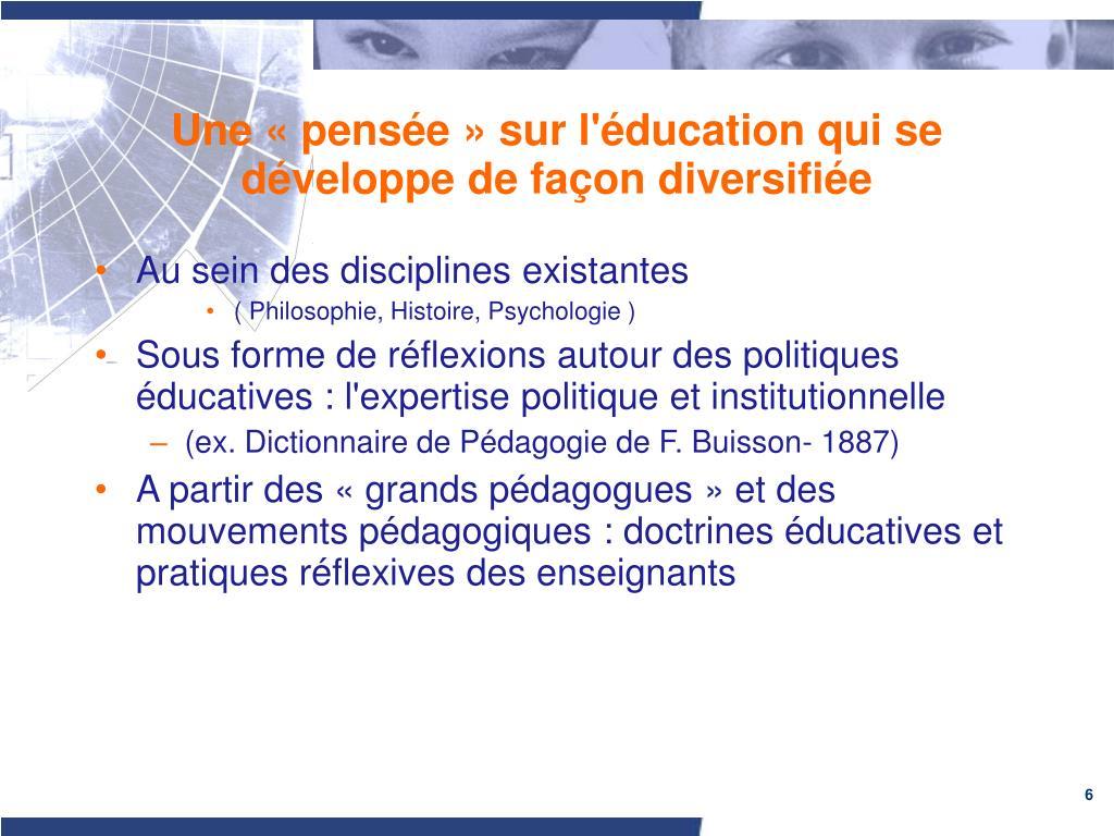 Une «pensée» sur l'éducation qui se développe de façon diversifiée