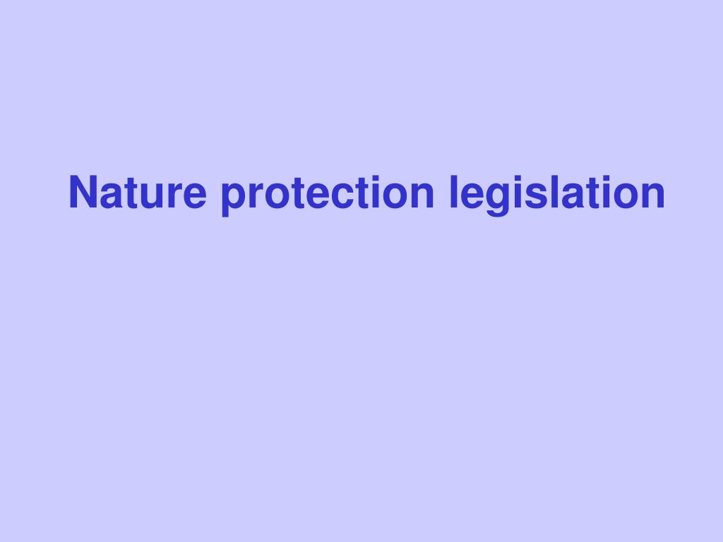 Nature protection legislation