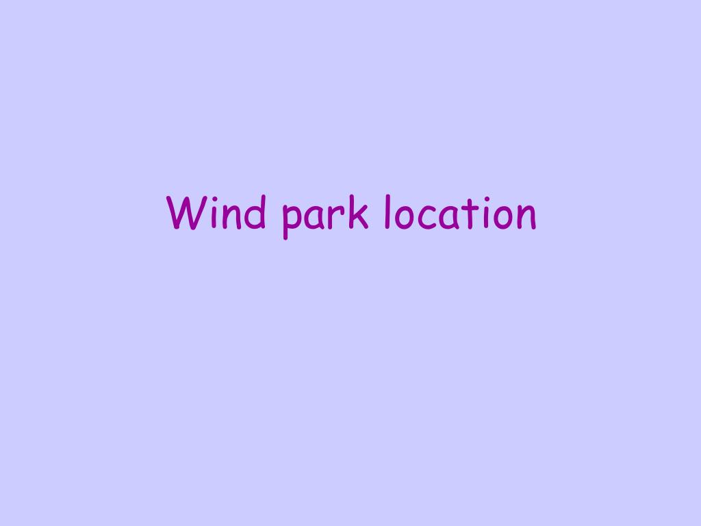 Wind park location