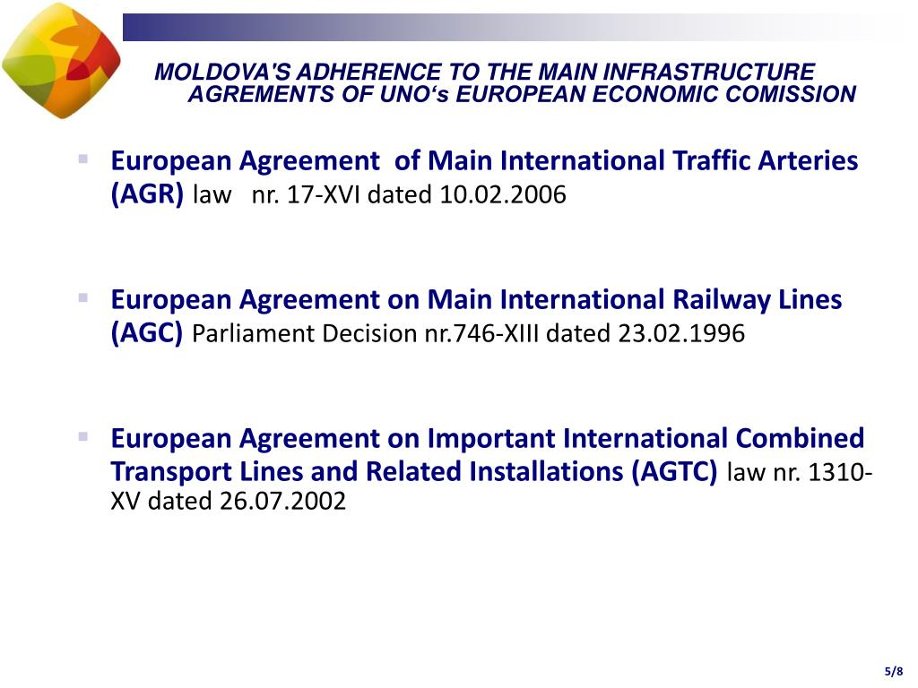 MOLDOVA'S ADHERENCE TO THE MAIN INFRASTRUCTURE AGREMENTS OF UNO's EUROPEAN ECONOMIC COMISSION
