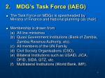 2 mdg s task force iaeg