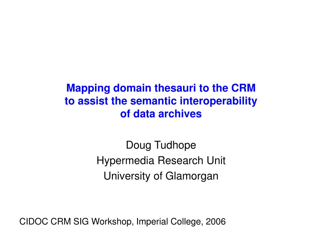 mapping domain thesauri to the crm to assist the semantic interoperability of data archives l.
