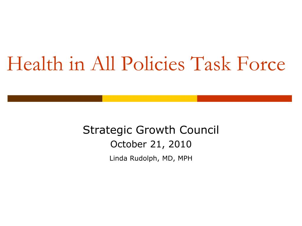 health in all policies task force l.