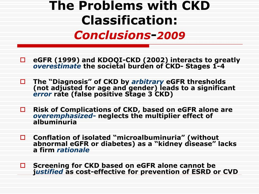 The Problems with CKD Classification: