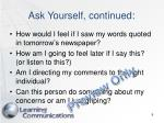 ask yourself continued