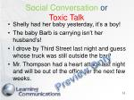 social conversation or toxic talk
