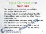 social conversation or toxic talk11