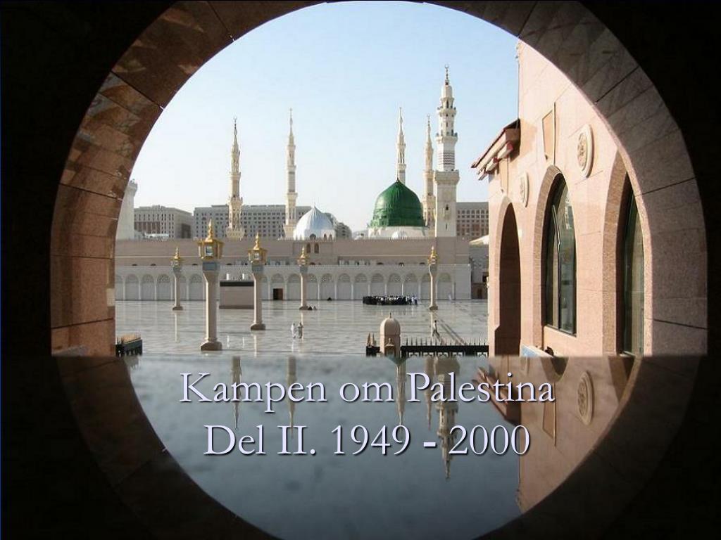 kampen om palestina del ii 1949 2000 l.