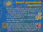 impact professional aspirations