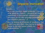 impacts motivation