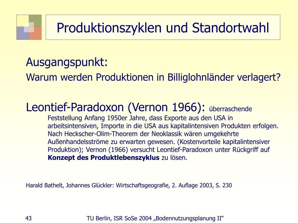 Produktionszyklen und Standortwahl