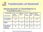 produktionszyklen und standortwahl46