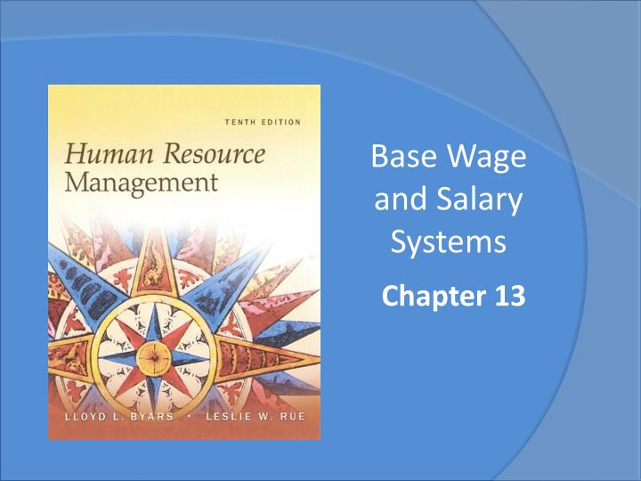 base wage and salary systems n.