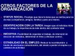 otros factores de la organizaci n