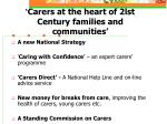 carers at the heart of 2lst century families and communities