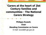 carers at the heart of 2lst century families and communities the national carers strategy