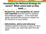 developing the national strategy for carers what carers told us they need