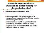 immediate opportunities invitation to bid for funding for demonstrator sites
