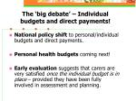 the big debate individual budgets and direct payments