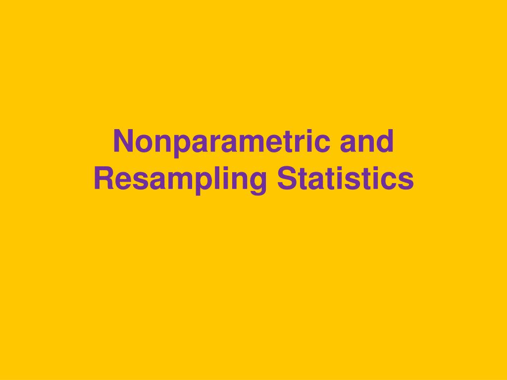 nonparametric and resampling statistics l.