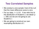 two correlated samples
